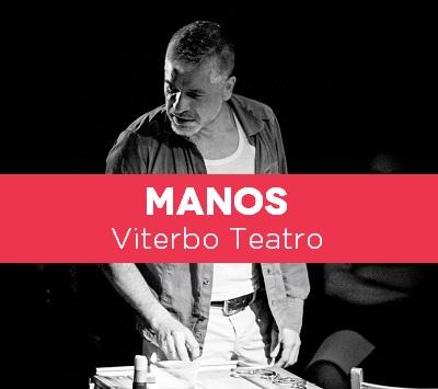 3. MANOS Viterbo Teatro